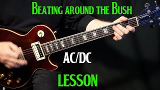 "how to play ""Beating Around the Bush"" on guitar by AC/DC 