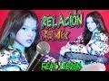 🎤 ¡¡COVER Relación Remix!! ✨Sech, Daddy Yankee, J Balvin, Rosalía, Farruko  KARINA feat JOSE SERON