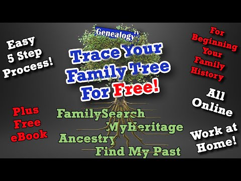 Trace Your Family Tree for Free Online: 5 Step Process (2020 ...