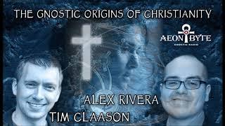The Gnostic Origins of Christianity