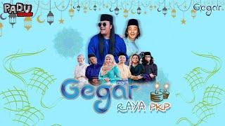 GEGAR RAYA PKP - Penyampai Gegar, Apak Harry Khalifah, Apex Akram (Official Music Video)