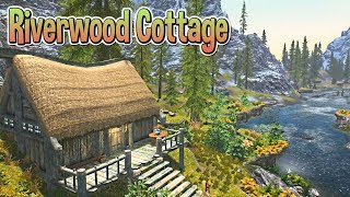 Skyrim SE Mods - Riverwood Cottage - Player Home Mod