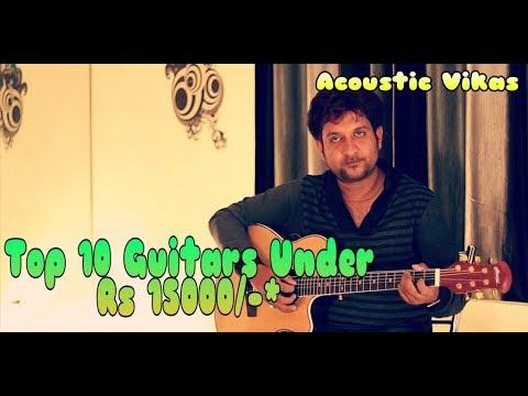 5 Best Acoustic Semi Acoustic Guitars Under Rs 10 000 Inr 150 Usd