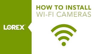How to Install the LNWiHD WiFi Monitoring Camera