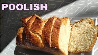 La poolish pour économiser la levure de boulanger