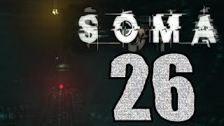 ► SOMA | #6 | 2/4 | Dno! | CZ Lets Play / Gameplay [1080p] [PC]