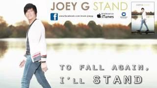 Joey G. - Stand [Lyric Video]