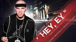 Hey Ey (La Respuesta Tiraera Pa Farruko) - Kendo Kaponi (Original) (Con Letra) ★REGGAETON 2012★