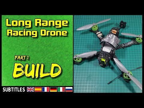 long-range-fpv-racing-drone--part-1-build