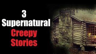 3 Supernatural Stories   Creepypasta (Feat: ARIES, Raggedy Anzy)