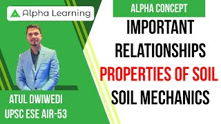 1.3 Important Relationships | Properties Of Soil | Soil Mechanics By Atul Dwivedi (IES)