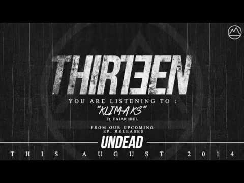 Thirteen - Klimaks (feat. Fajar Ibel)