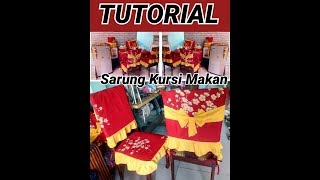 TUTORIAL Sarung Kursi Makan / How To Make A Dining Chair Cover #sarungkursi