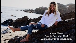 Alexa Shaw Sports Reporter Reel
