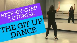 """THE GIT UP"" DANCE 