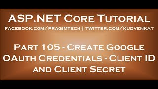 Create google oauth credentials   Client Id and Client Secret