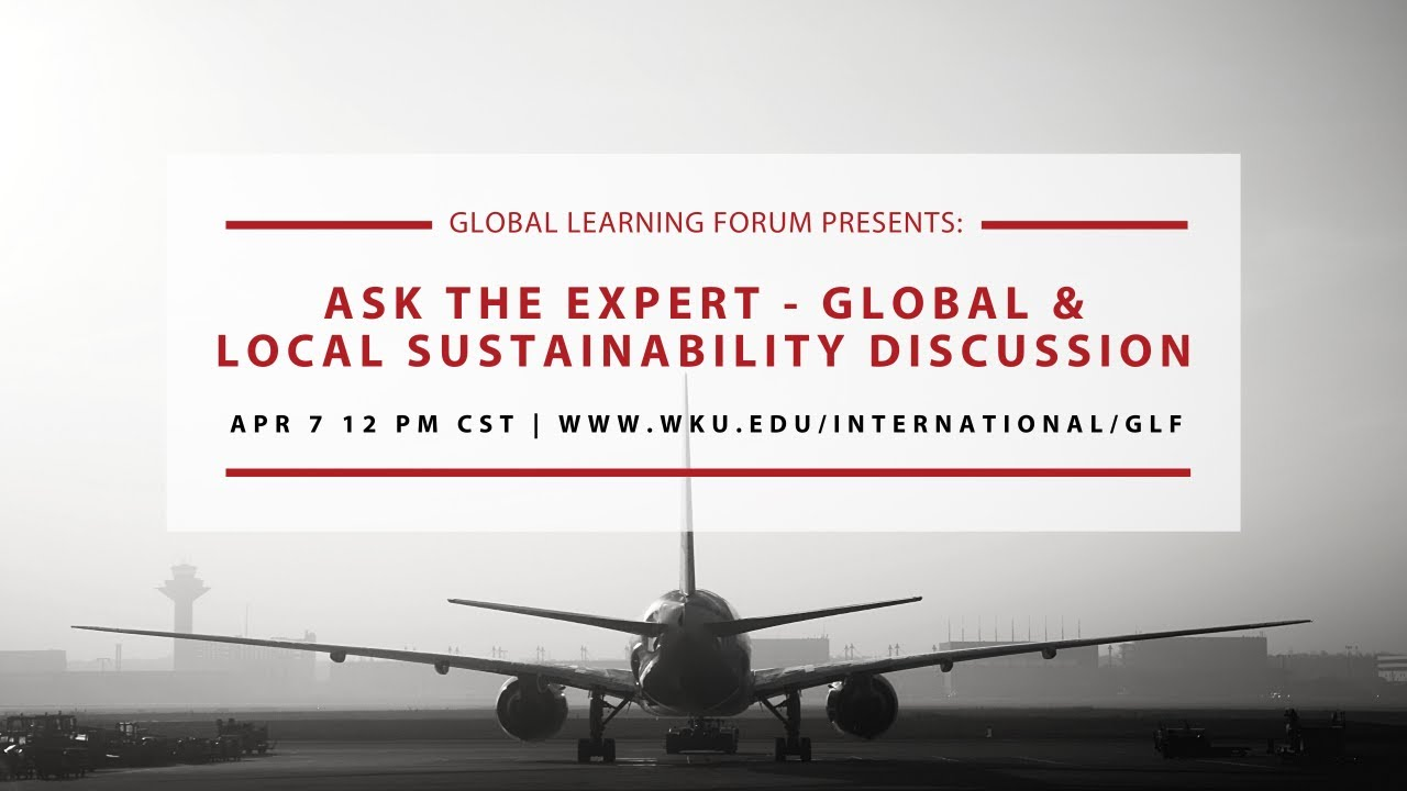 Ask the Expert - Global and Local Sustainability Discussion Video Preview