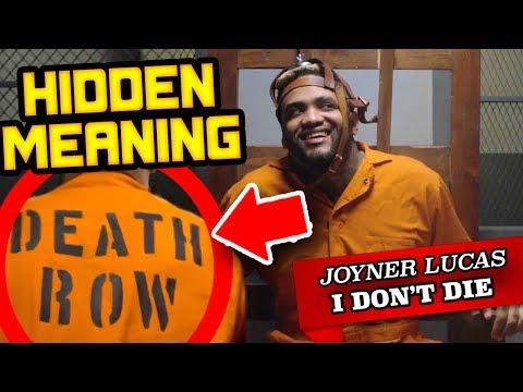 HIDDEN MEANING: Joyner Lucas - I Don't Die