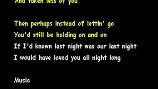 I Would Have Loved You All Night Long [ Karaoke ]