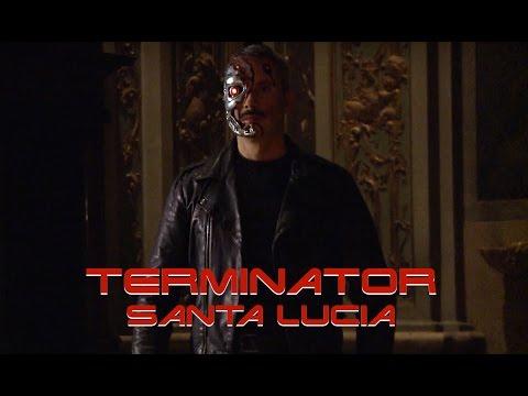 TERMINATOR SANTA LUCIA