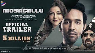 Mosagallu Trailer
