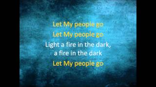 Let My People Go   Matt Redman Lyrics Video