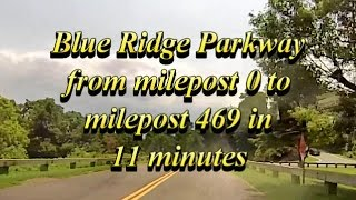 Blue Ridge Parkway From Milepost 0 To Milepost 469 In 11 Minutes