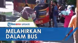 Video Detik-detik Penumpang Asal Tuban Melahirkan di Dalam Bus saat Perjalanan ke Surabaya