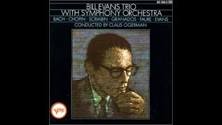 Valse - Bill Evans Trio with Symphony Orchestra