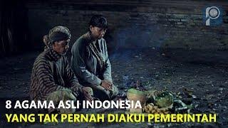 8 Agama Asli Indonesia Yang Tak Pernah di Akui Oleh Pemerintah