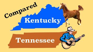 Kentucky And Tennessee Compared