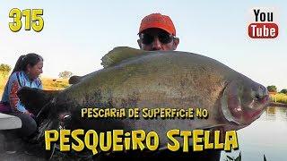 Programa Fishingtur na TV 315 - Pesqueiro Stella