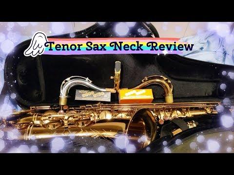 Tenor Saxophone Necks Review