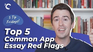 youtube video thumbnail - 5 Common App Personal Essay Red Flags
