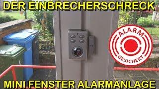 """""""MINI FENSTER- TÜRALARM"""" -Vorstellung der Alarmanlage"""