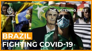 Brazil: Battling Bolsonaro's COVID misinformation | The Listening Post