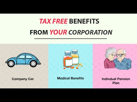 Video How to get tax free benefits from my corporation?