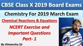 NCERT Exercises And Important Questions Part-1| Balancing Chemical Equations | Class 10 Chemistry