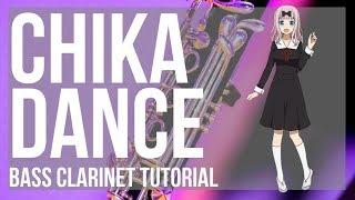 Kei Shirogane  - (Kaguya sama: Love Is War) - How to play Chika Dance (Kaguya sama) by Kei Haneoka on Bass Clarinet (Tutorial)