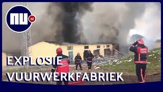 Grote explosie in vuurwerkfabriek Turkije gefilmd | NU.nl