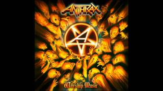 Anthrax - The Devil You Know (NEW SONG!!) HD