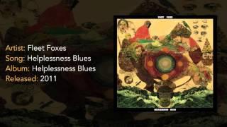 Fleet Foxes - Helplessness Blues [HQ]