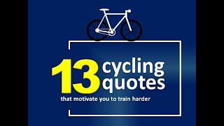 #motivationalquotes 13 Cycling Quotes That Motivate You To Train Harder