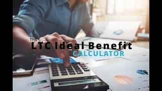 IA's LTC Ideal Benefit Calculator