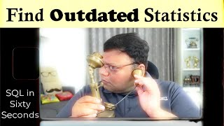 Find Outdated Statistics - SQL in Sixty Seconds 137