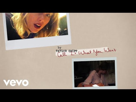Call It What You Want Lyric Video