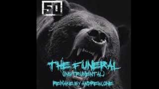 50 CENT - THE FUNERAL (INSTRUMENTAL) (PRODUCTION BY JAKE ONE) (REMAKE BY ANDREW.ONE)