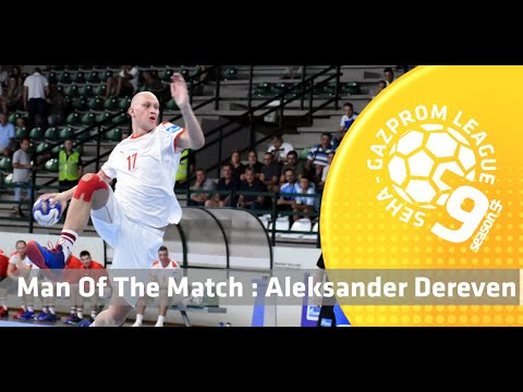 Man of the match: Aleksander Dereven (Spartak vs Metaloplastika)