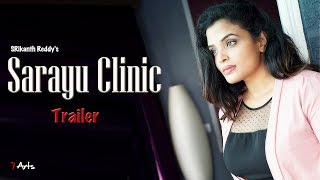 Sarayu Clinic Trailer   7 Arts   By SRikanth Reddy