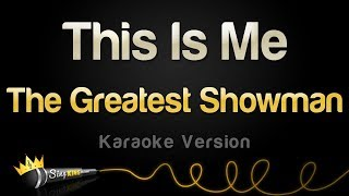 The Greatest Showman   This Is Me (Karaoke Version)